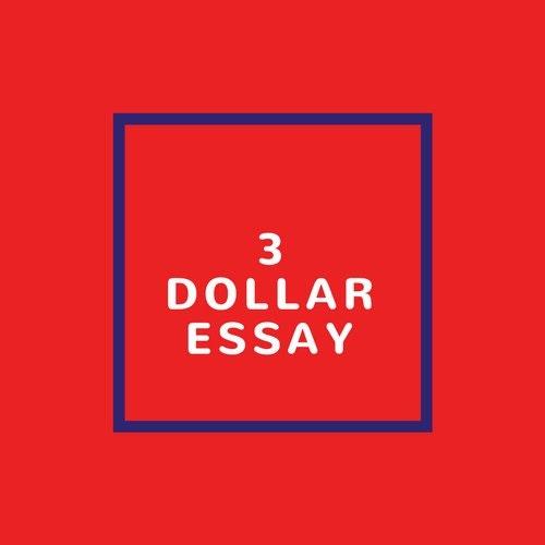 3dollaressay