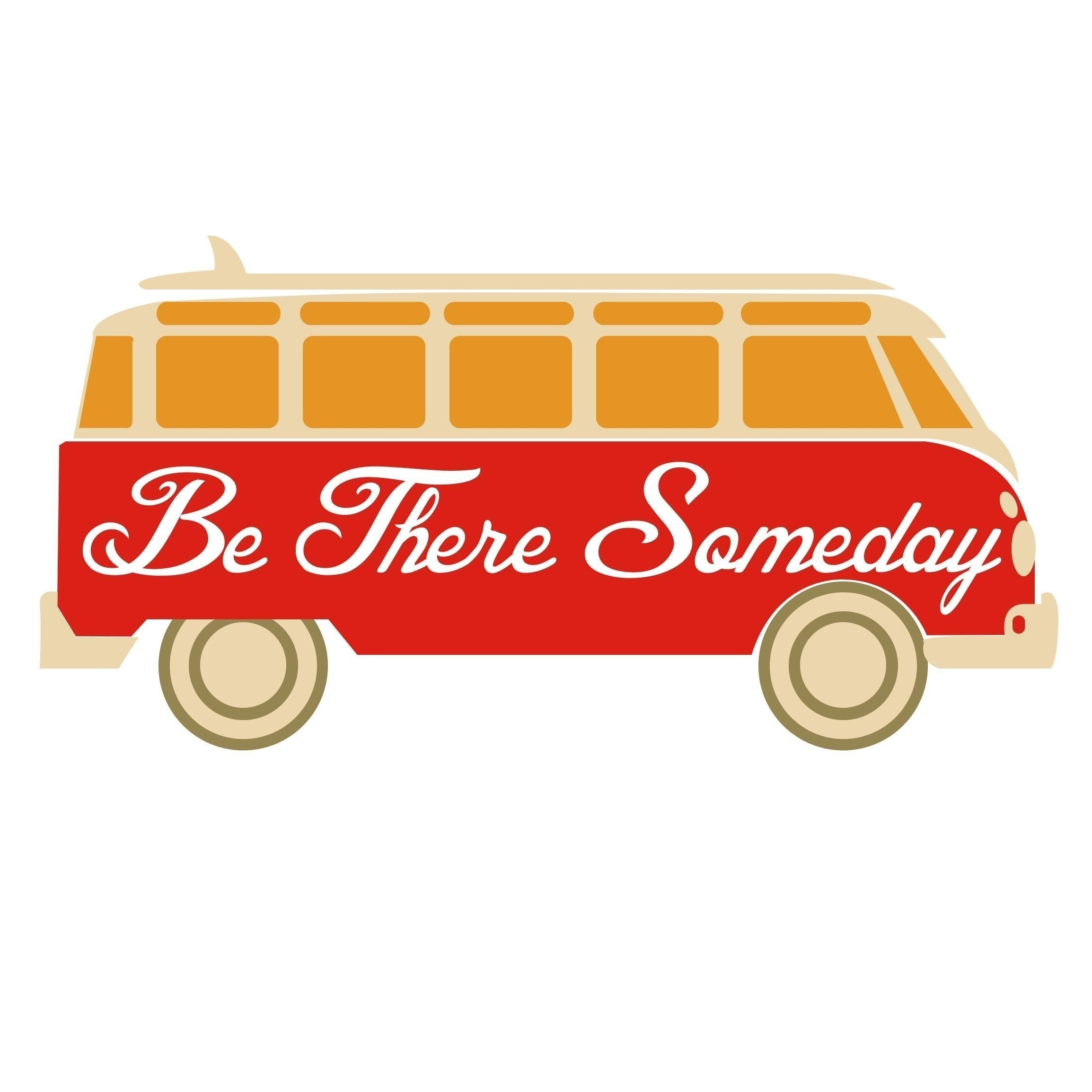 Be There Someday