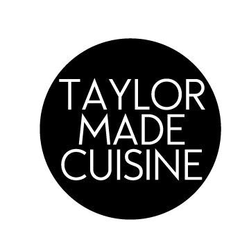 Taylor Made Cuisine