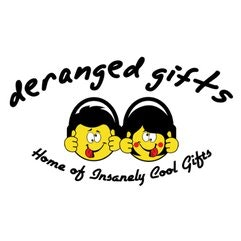 Deranged Gifts