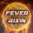 FeverRisin_$$$