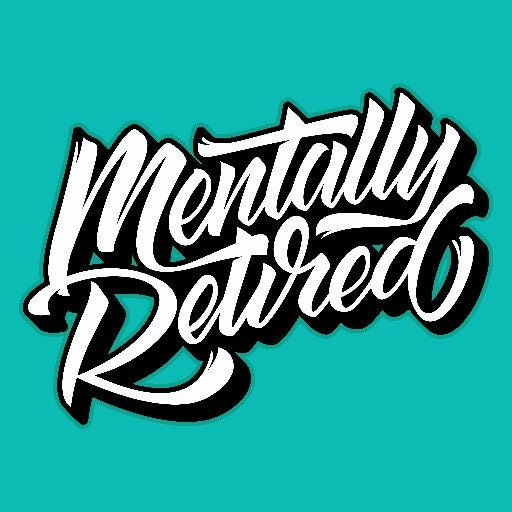 MentallyRetired