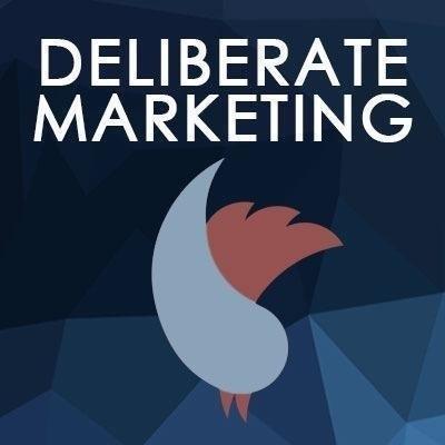 Deliberate Marketing