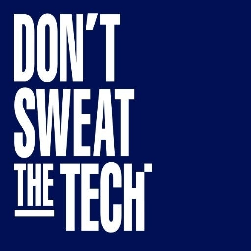 Don't Sweat The Tech