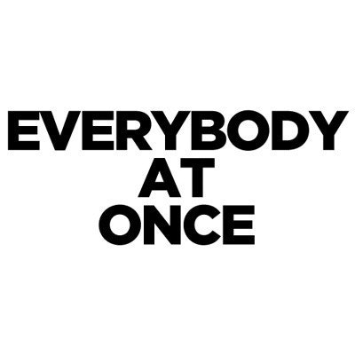 Everybody at Once