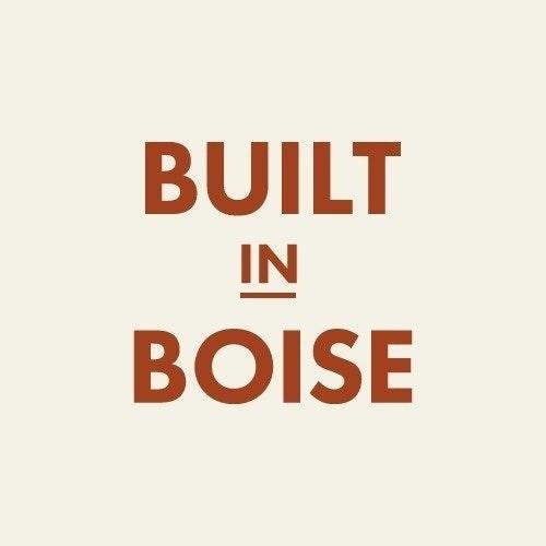 Built in Boise