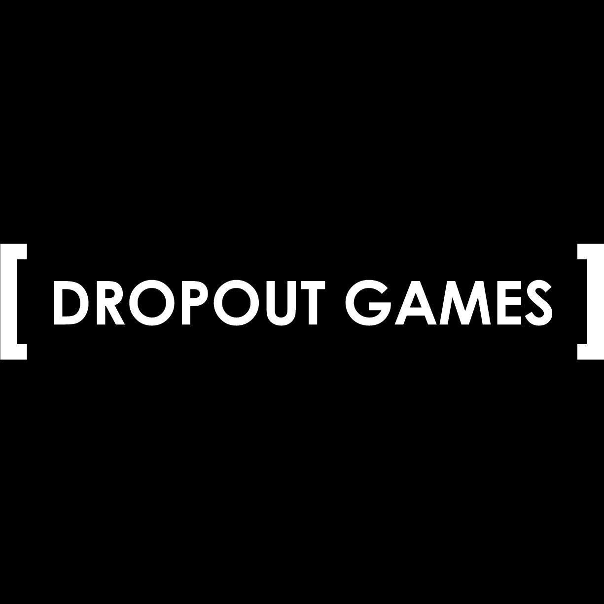 Dropout Games