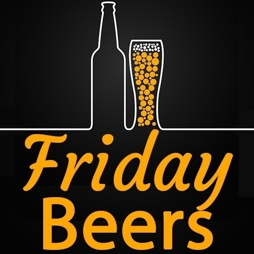 Friday Beers