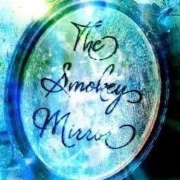 The Smokey Mirror