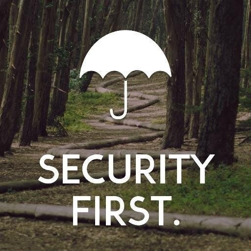 SECURITY FIRST.