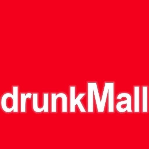 drunkMall