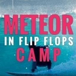 Meteor in Flip Flops