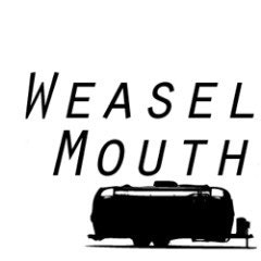 Weaselmouth