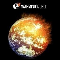 #WarmingWorld