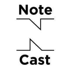 NoteCast