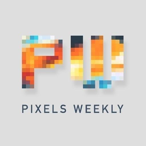 Pixels Weekly