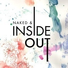 Naked & Inside Out