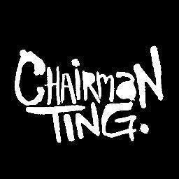 Chairman Ting