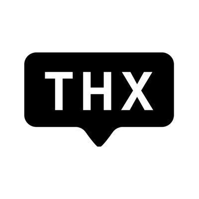 THX • Thanks
