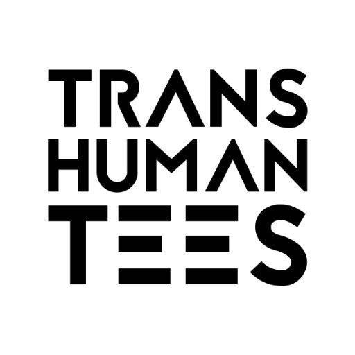Transhuman Tees