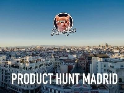Product Hunt Madrid