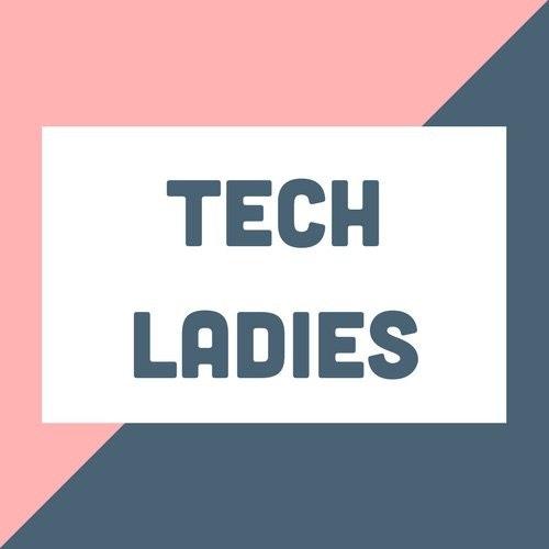 Tech Ladies®