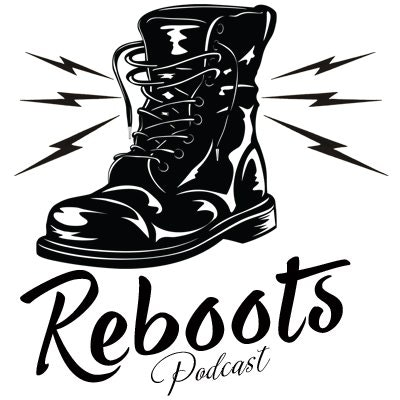 Reboots Podcast